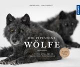 Pipestone-Wölfe:Aufstieg & Fall zweier kanadischer Wolfsfamilien
